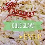 Best Coleslaw Ever